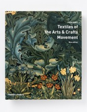 Textiles of the Arts and Crafts Movement - Linda Parry